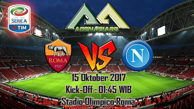 Prediksi Roma Vs Napoli 15 Oktober 2017