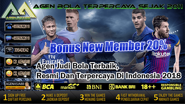 Agen Judi Bola Terbaik, Resmi, dan Terpercaya di Indonesia 2018