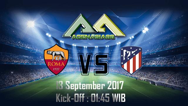 Prediksi Roma Vs Atletico Madrid 13 September 2017