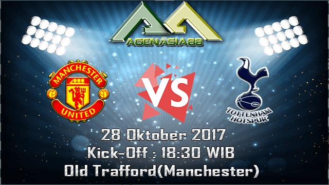 Prediksi Manchester United Vs Tottenham Hotspur 28 Oktober 2017